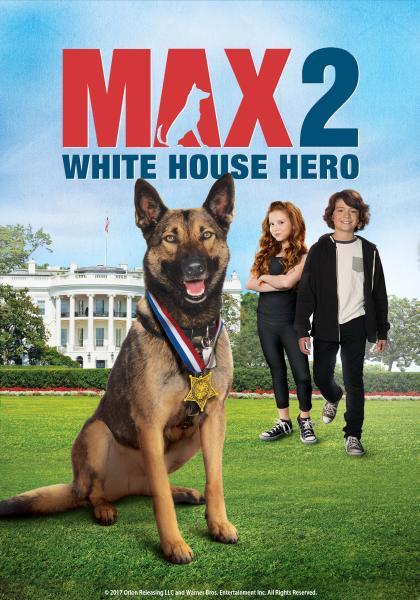 海軍忠犬馬克斯2:白宮英雄線上看